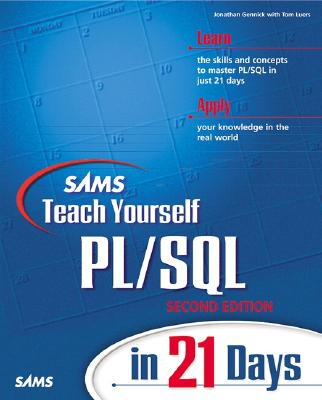 Sams Teach Yourself PL/SQL in 21 Days - Gennick, Jonathan, and Luers, Tom