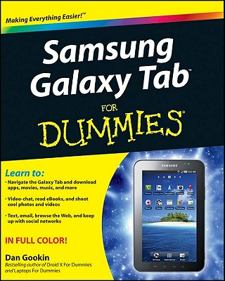 Samsung Galaxy Tab for Dummies - Gookin, Dan