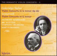 Samuel Coleridge-Taylor, Sir Arthur Somervell: Violin Concertos - Anthony Marwood (violin); BBC Scottish Symphony Orchestra; Martyn Brabbins (conductor)