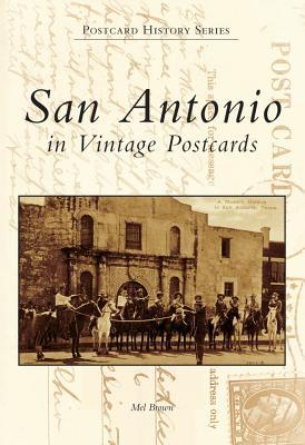 San Antonio, Texas Postcards - Brown, Mel