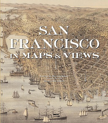 San Francisco in Maps & Views - Woodbridge, Sally B