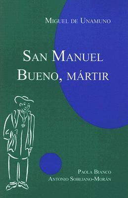San Manuel Bueno, Martir - De Unamuno, Miguel