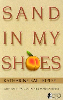 Sand in My Shoes - Ripley, Katharine B
