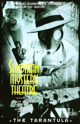 Sandman Mystery Theatre: The Tarantula - Wagner, Matt