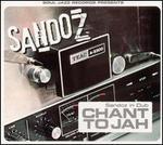 Sandoz in Dub: Chant to Jah