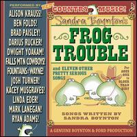 Sandra Boynton's Frog Trouble - Sandra Boynton