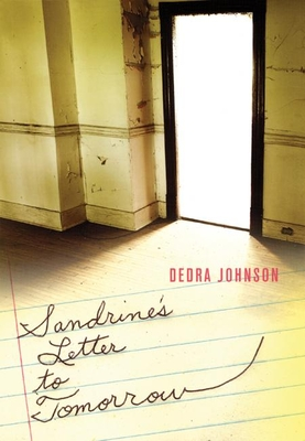 Sandrine's Letter to Tomorrow - Johnson, Dedra