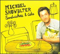 Sandwiches & Cats - Michael Showalter