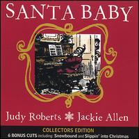 Santa Baby - Judy Roberts/Jackie Allen