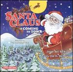 Santa Claus Is Coming to Town [Madacy Kids]