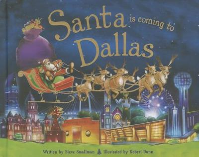 Santa Is Coming to Dallas - Smallman, Steve