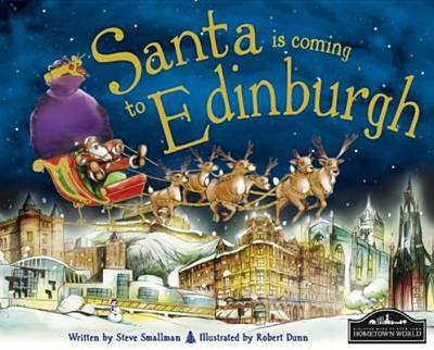 Santa is Coming to Edinburgh - Smallman, Steve