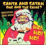 Santa & Satan, One & The Same