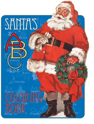 Santa's ABC Coloring Book - The Editors of Laughing Elephant Publishing