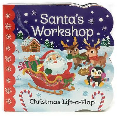Santa's Workshop - Berry Byrd, Holly, and Cottage Door Press (Editor)