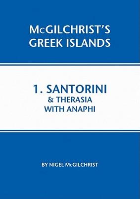 Santorini & Therasia with Anaphi: 1 - McGilchrist, Nigel