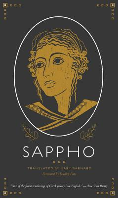 Sappho - Sappho, and Barnard, Mary (Translated by), and Fitts, Dudley (Foreword by)