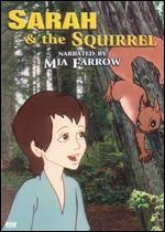 Sarah and the Squirrel