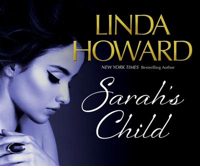 Sarah's Child - Howard, Linda, and Landon, Amy (Narrator)