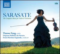 Sarasate: The Complete Music for Violin & Orchestra - Tianwa Yang (violin); Orquesta Sinfónica de Navarra; Ernest Martínez Izquierdo (conductor)