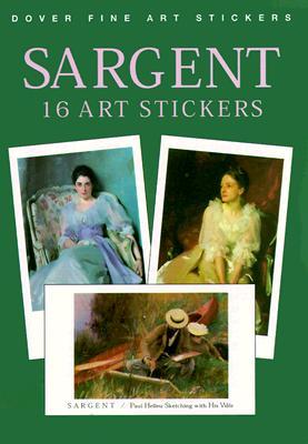 Sargent: 16 Art Stickers - Sargent, John Singer, and Sargent-Baur, Barbara N