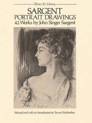 Sargent Portrait Drawings: 42 Works - Sargent, John S