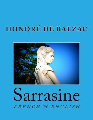 Sarrasine: French & English - Marcel, Nik (Editor), and Bell, Clara (Translated by)
