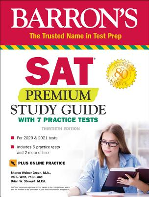 SAT Premium Study Guide with 7 Practice Tests - Green, Sharon Weiner, and Wolf, Ira K, and Stewart, Brian W