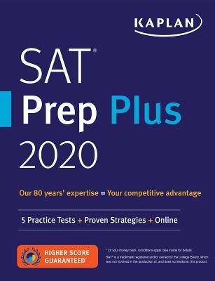 SAT Prep Plus 2020: 5 Practice Tests + Proven Strategies + Online - Kaplan Test Prep
