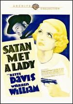 Satan Met a Lady - William Dieterle