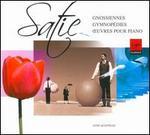 Satie: Gnossiennes; Gymnopédies; Oeuvres pour piano