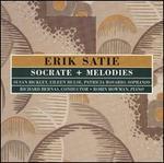 Satie: Socrate; Melodies