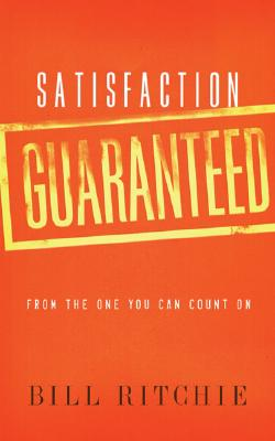 Satisfaction Guaranteed - Ritchie, Bill