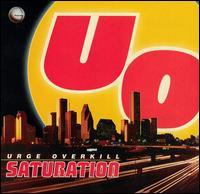 Saturation - Urge Overkill