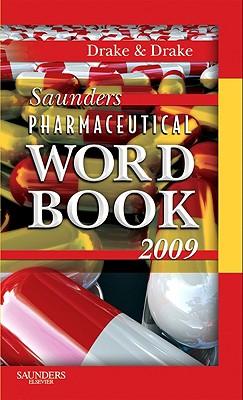 Saunders Pharmaceutical Word Book - Drake, Randy, and Drake, Ellen