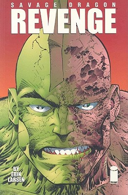 Savage Dragon Volume 5: Revenge - Larson, Erik