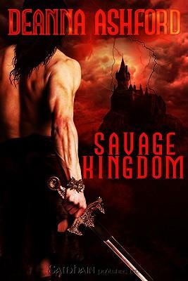 Savage Kingdom - Ashford, Deanna