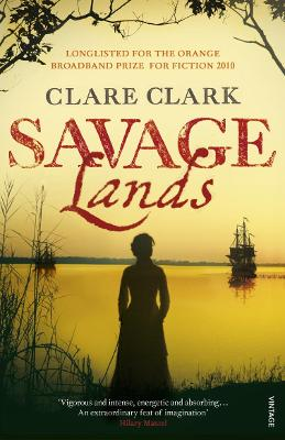 Savage Lands - Clark, Clare