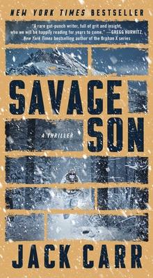 Savage Son, 3: A Thriller - Carr, Jack