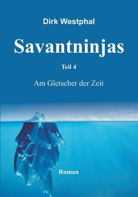 Savantninjas - Westphal, Dirk