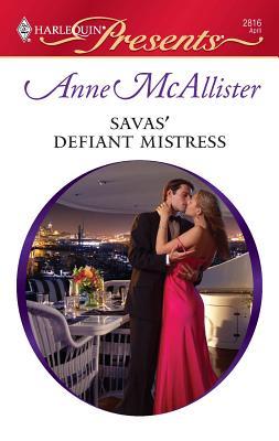 Savas' Defiant Mistress - McAllister, Anne