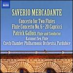 Saverio Mercadante: Concerto for Two Flutes; Flute Concerto No. 6; 20 Capricci