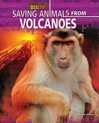 Saving Animals from Volcanoes - Aronin, Miriam