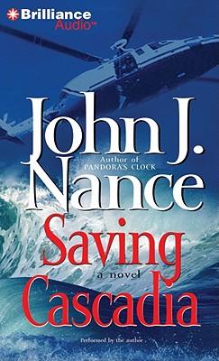 Saving Cascadia - Nance, John J (Read by)
