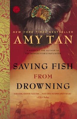 Saving Fish from Drowning - Tan, Amy
