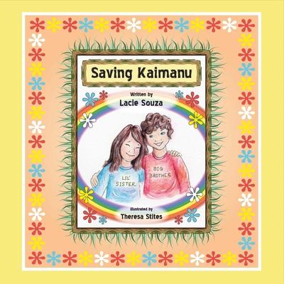 Saving Kaimanu - Souza, Lacie