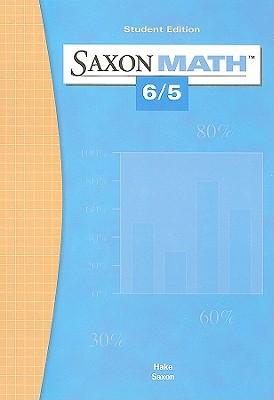 Saxon Math 6/5 - Hake, Stephen, and Saxon, John