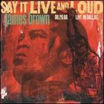Say It Live and Loud: Live in Dallas, August 26, 1968