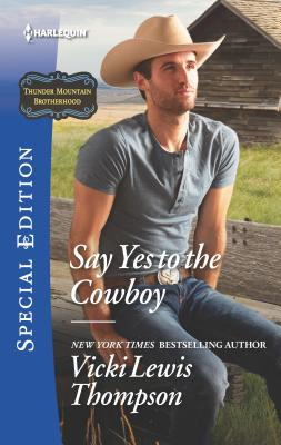 Say Yes to the Cowboy - Thompson, Vicki Lewis