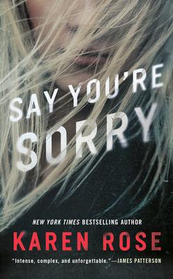 Say You're Sorry - Rose, Karen